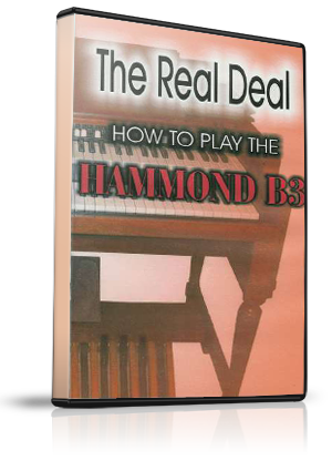 The Real Deal - How To Play the Hammond B3